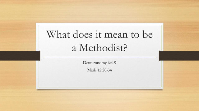 What does it mean to be a United Methodist?