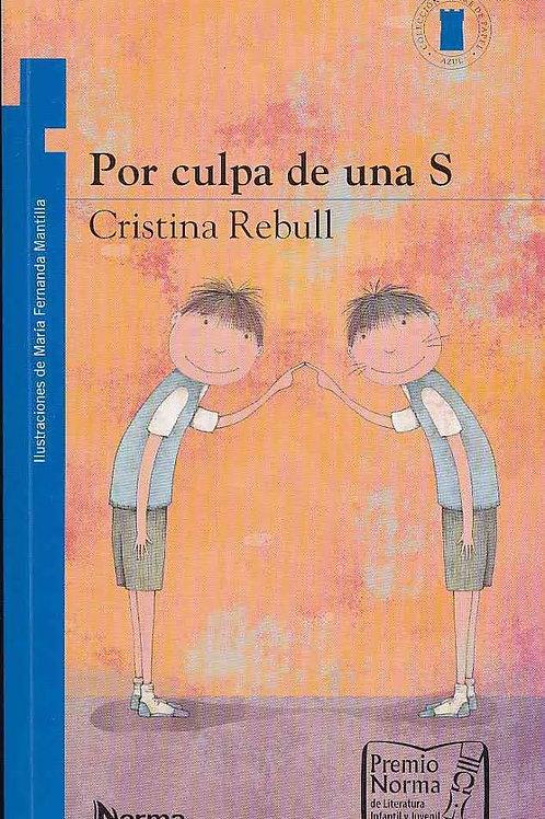 'Por culpa de una S', Cristina Rebull, price includes shipping