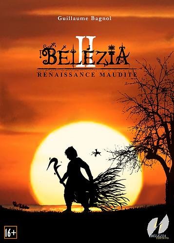 Bélézia II - Renaissance Maudite - Chapitres 1 à 3