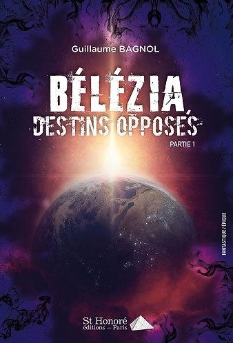 Bélézia I - Destins opposés - Chap 22