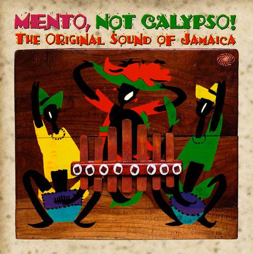 Mento not Calypso Album Cover, The Original Sound of Jamaica