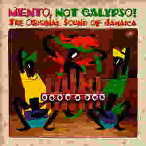 Mento not Calypso Album Cover, The Original Sound of Jamaica