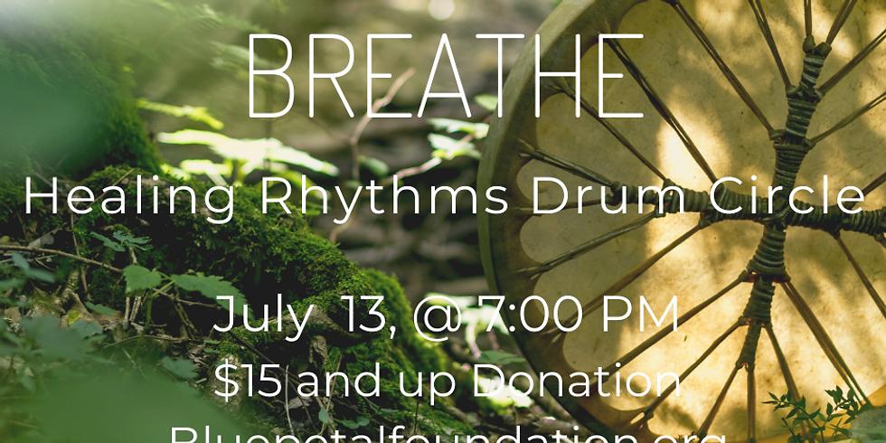Healing Rhythms Drum Circle: Breathe