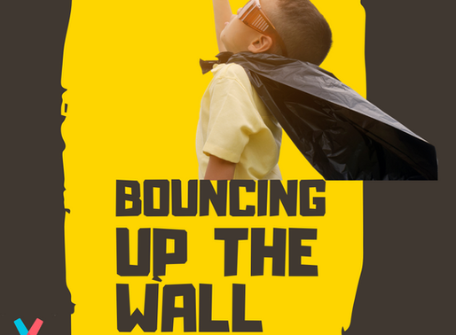 Bouncing Up The Wall