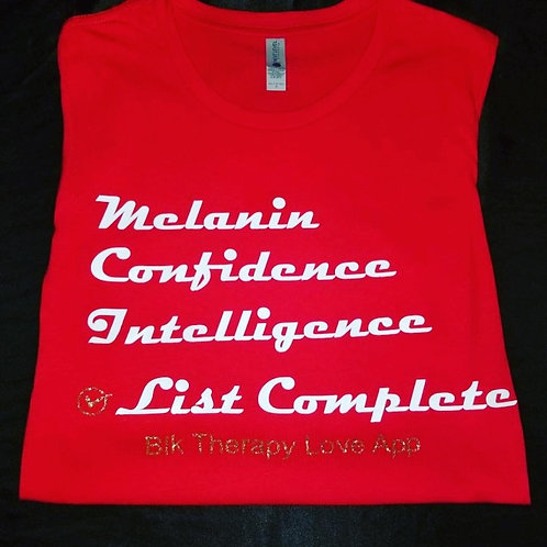 Melanin, Confidence, Intelligence..list complete (Womens)