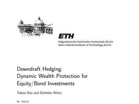 Downdraft Hedging