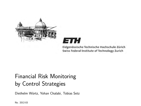 Financial Risk Monitoring by Control Strategies