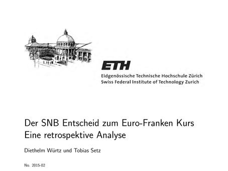 Der SNB Entscheid zum Euro-Franken Kurs
