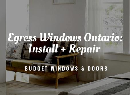 Egress Windows Ontario: Install + Repair