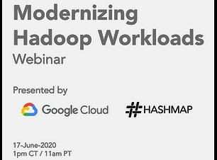 Modernizing Hadoop Workloads - Google Cl