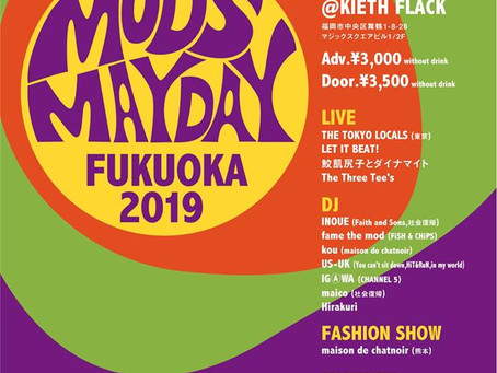 MODS MAYDAY FUKUOKA 2019