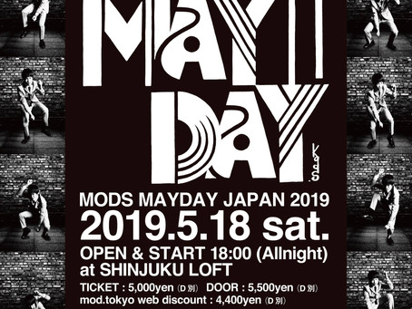 MODS MAYDAY JAPAN 2019 第一弾発表