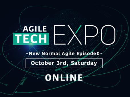 Agile Tech EXPO- New Normal Agile Episode 0 -に参加します!