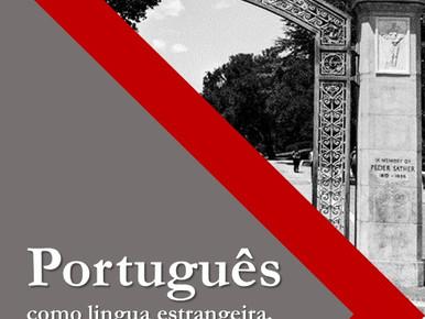 """Our most recent book: """"Português como língua estrangeira, de herança e materna: Abordagens, con"""