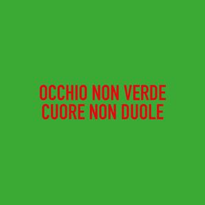 Occhio non verde cuore non duole_Poster