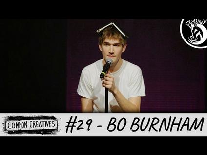 Common Creatives: #29 - Bo Burnham