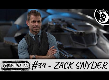 Common Creatives: #34 - Zack Snyder