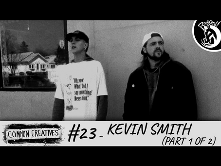 Common Creatives: #23 - Kevin Smith (Part 1 of 2)
