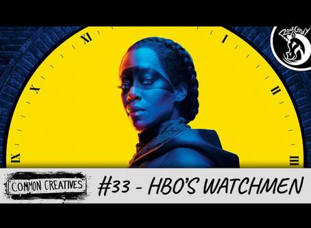Common Creatives: #33 - HBO's Watchmen