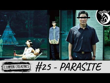 Common Creatives: #25 - Parasite