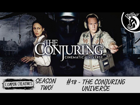 Common Creatives S2 #18 - The Conjuring Universe