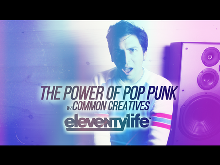 EleventyLife Episode #104 - The Power of Pop Punk w/Common Creatives (Part 2)
