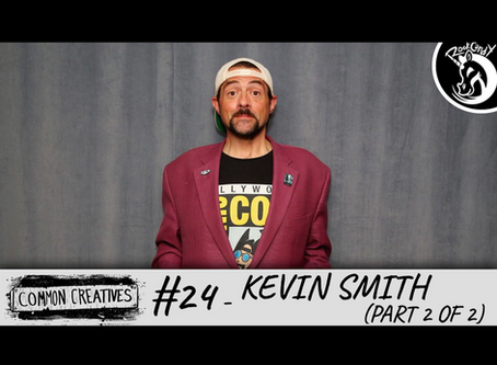 Common Creatives: #24 - Kevin Smith (Part 2 of 2)