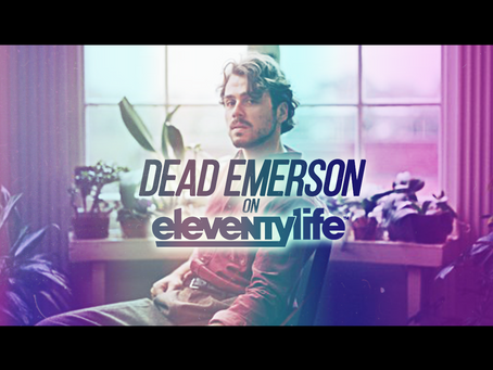 Eleventylife Episode #117 - Intimacy, Philosophy & Siddhartha w/ Dead Emerson