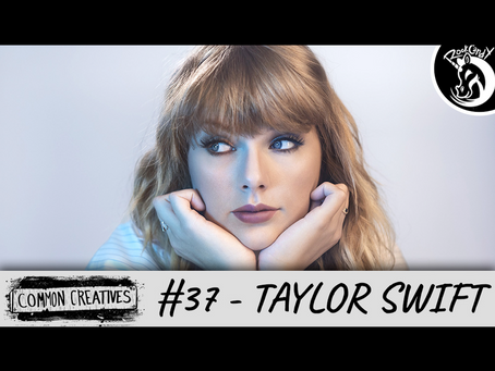 Common Creatives #37 - Taylor Swift