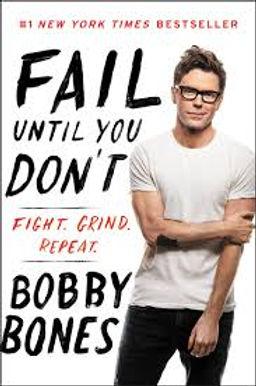 bobby bones fail until you dont.jpg