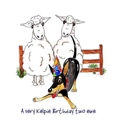 A very Kelpie birthday two ewe