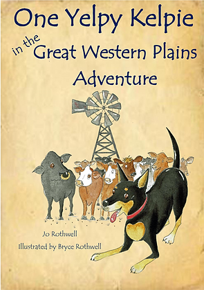 One Yelpy Kelpie in the Great Western Plains Adventure