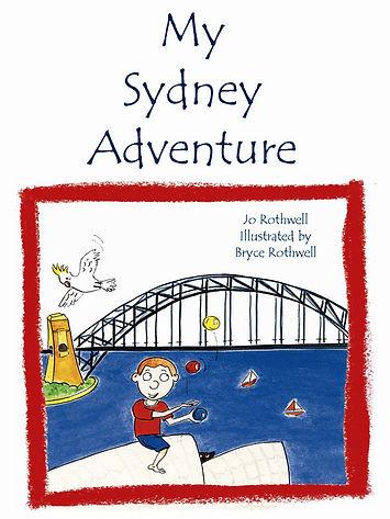 Rothwell publishing My Sydney Adventure children book