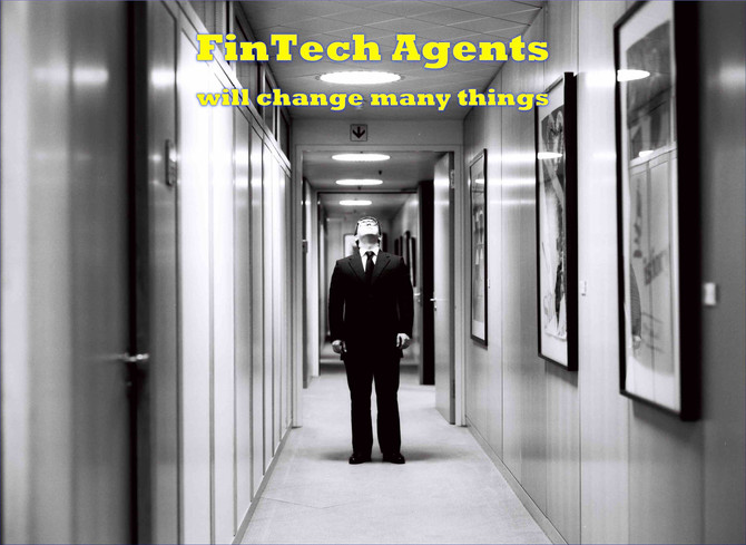The FinTech Agent Who Came in from the Cold