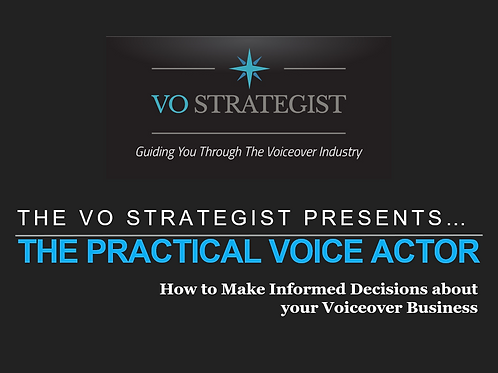 VO How-To: The Practical Voice Actor