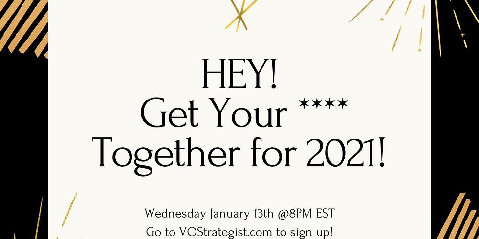 Get Your **** Together for 2021!