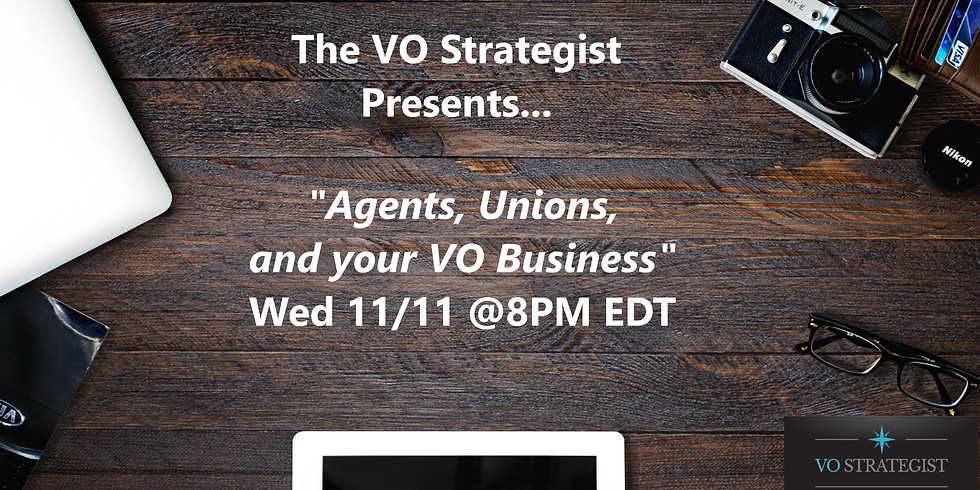 Agents, Unions, and your VO Business