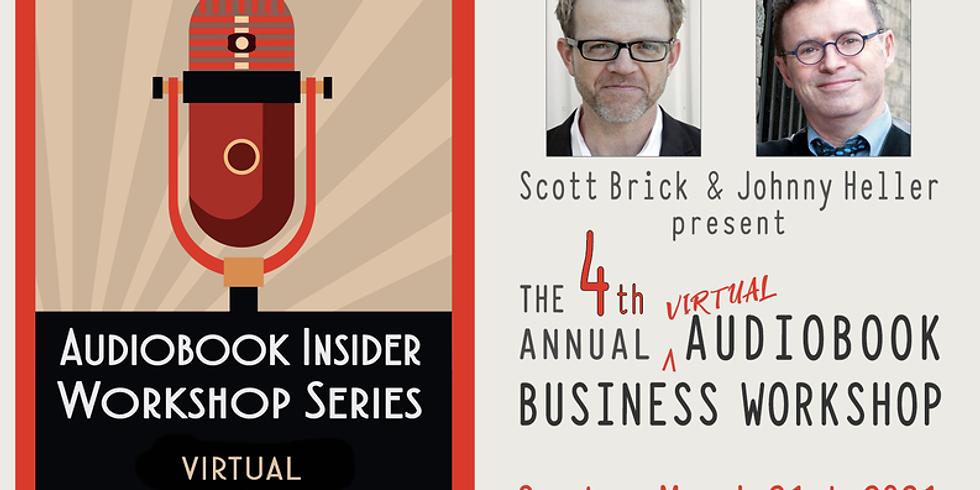 Scott Brick and Johnny Heller's 4th Annual Audiobook Biz Workshop