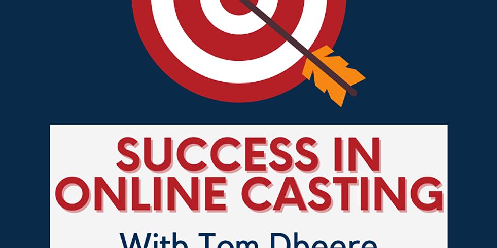 Success in Online Casting