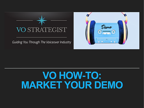 VO How-To: Market Your Demo