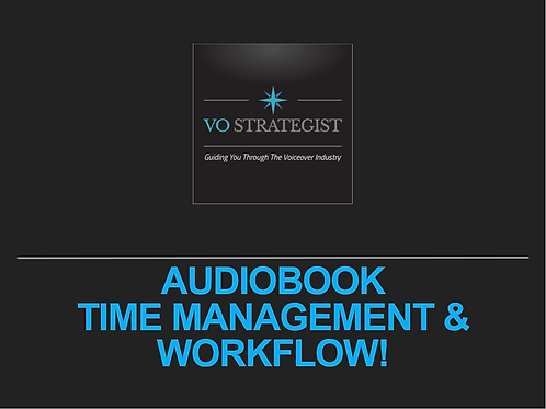VO How-To: Audiobook Time Management and Workflow