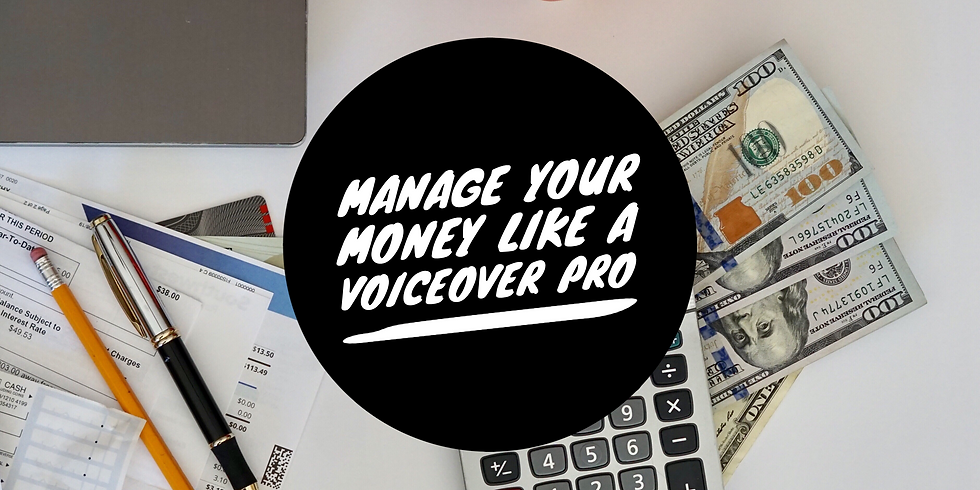 The Voxy Ladies Presents...Manage your Money Like a VO Pro!