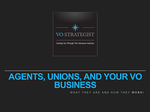 VO How-To: Understanding Agents, Unions, and your VO Business