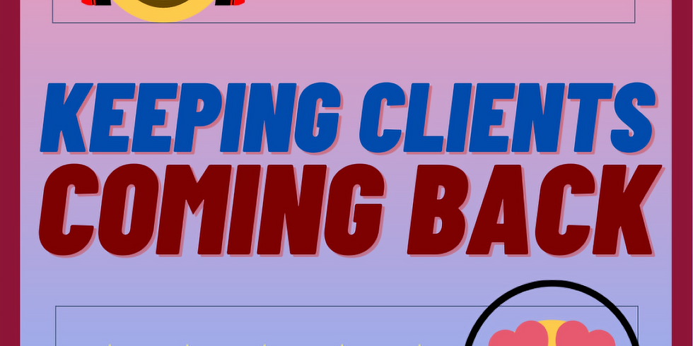 Edge Studio Marketing 201: Keeping Clients Coming Back