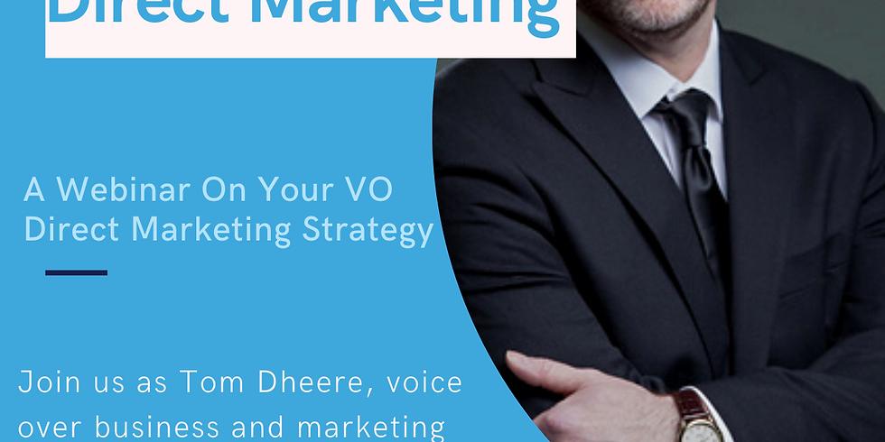 VO Mastery presents...Direct Marketing!