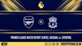 Premier League Match Report (15/07/20): Arsenal 2-1 Liverpool