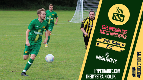 EBFL Division One Highlights - 2020/21 Season: Hype Train FC vs. Hambleden FC