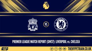 Premier League Match Report (20/07/20): Liverpool 5-3 Chelsea
