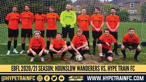 EBFL 2020/21 Season: Hounslow Wanderers vs. Hype Train FC