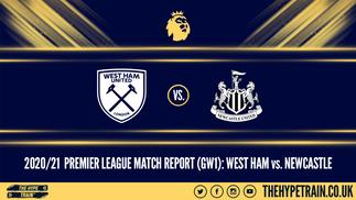 Premier League Match Report (12/09/20): West Ham 0-2 Newcastle